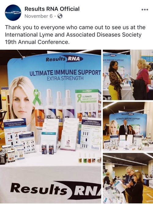 "Results RNA Facebook page says ""Thank you to everyone who came out to see us at the International Lyme and Associated Diseases Society 19th Annual Conference"""